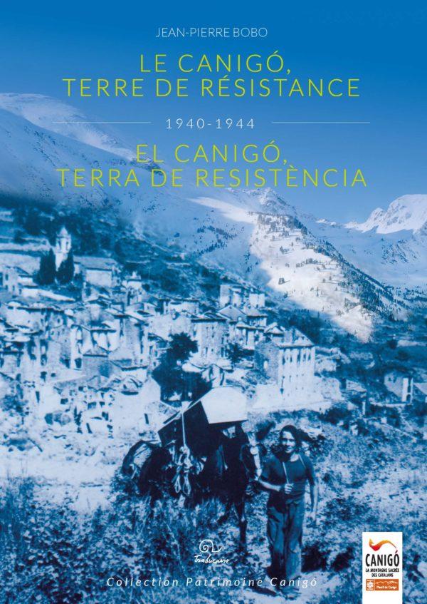 Le canigo dans la résistance
