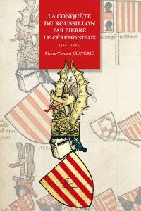 couverture la conquète du Roussillon