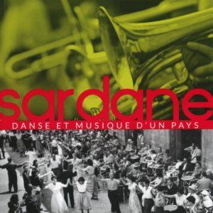 Sardane. Danse et musique d'un pays