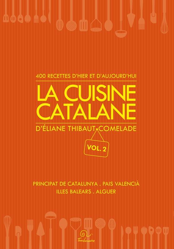 La cuisine catalane vol. 2