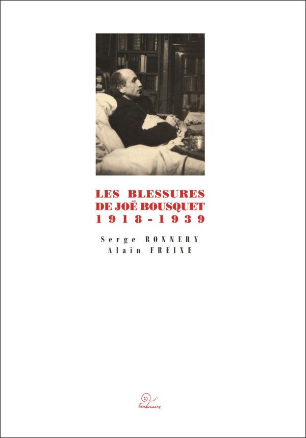 Les blessures de Joe Bousquet