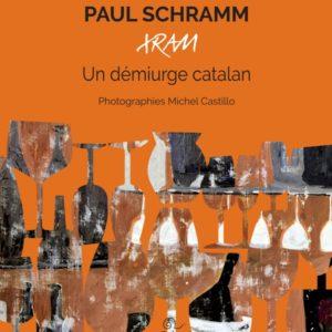 Paul Schramm, XRAM, un démiurge catalan