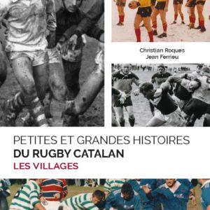 petites et grandes histoires du rugby catalan - les villages