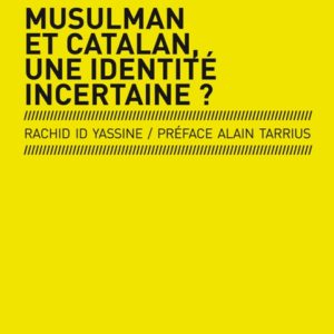 Musulman et catalan, une identité incertaine?