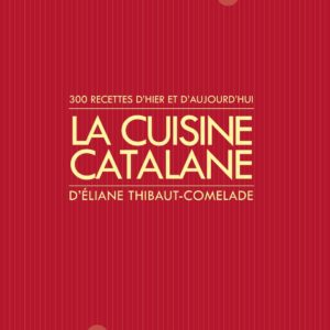 La cuisine catalane volume 1