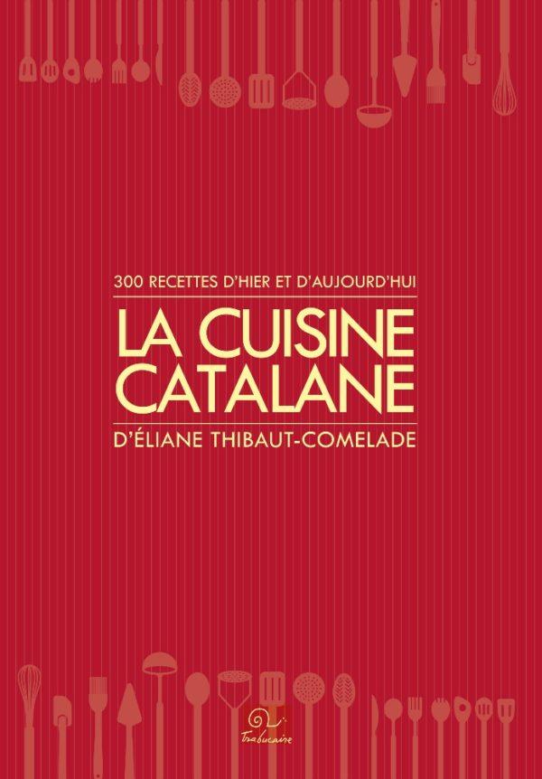 La cuisine catalane volume 1