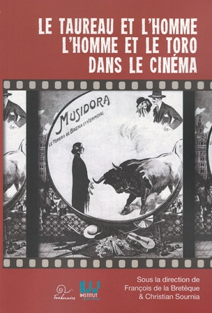 L'homme et le taureau, le toro et l'homme dans le cinéma