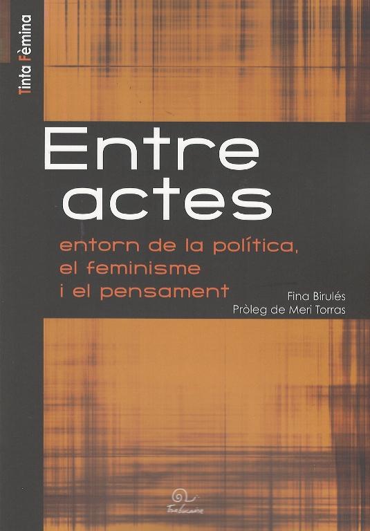 Entre actes entorn de la politica, el feminisme i el pensament