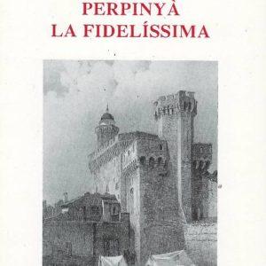 Història de Perpinyà la fidelíssima