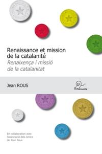 Renaissance et mission de la catalanité