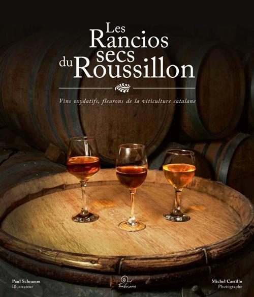 Les rancios secs du Roussillon