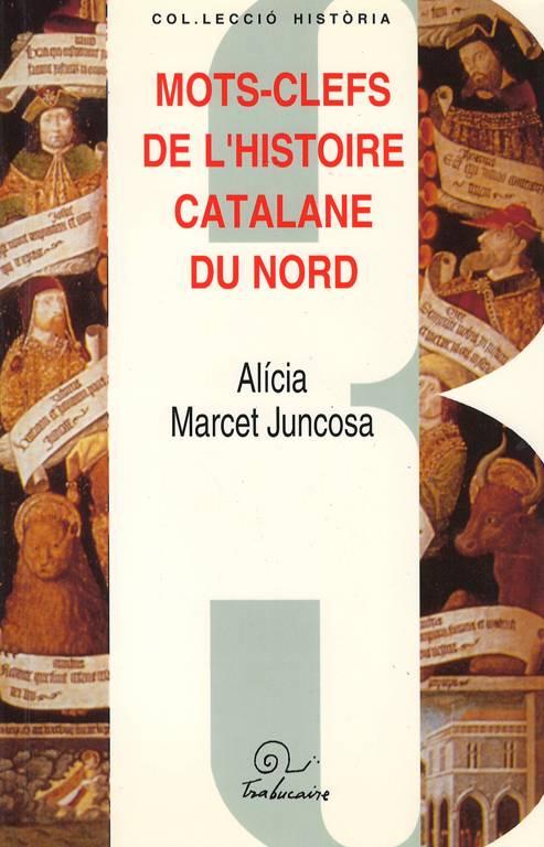 Mots-clefs de l'histoire catalane du nord