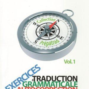 Exercices de traduction grammaticale et autocorrection I : français-catalan
