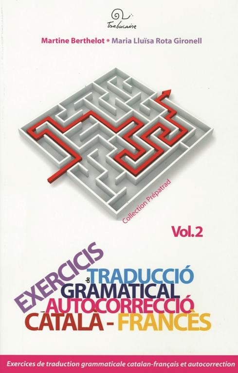 Exercicis de traducció gramatical i autocorrecció : català-francès