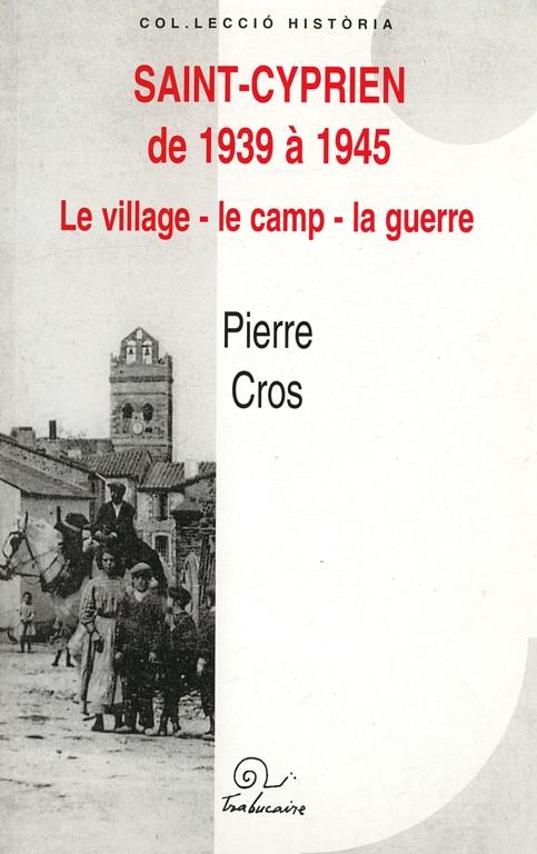 Saint Cyprien de 1939 à 1945