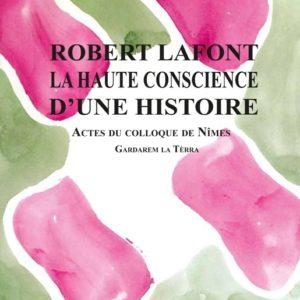 Robert Lafont la haute conscience d'une histoire