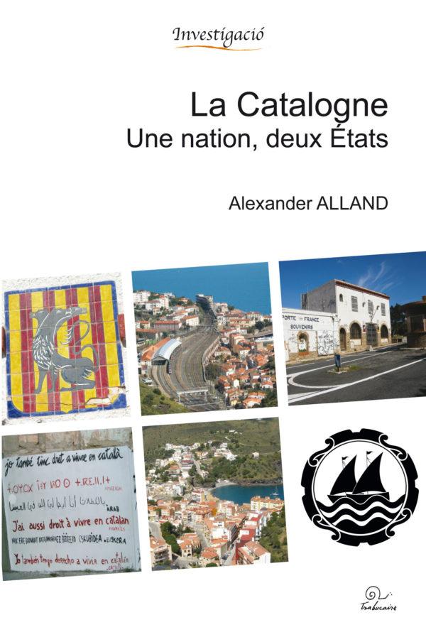 La Catalogne, une nation, deux Etats