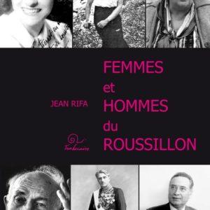 Femmes et hommes du Roussillon volume 2