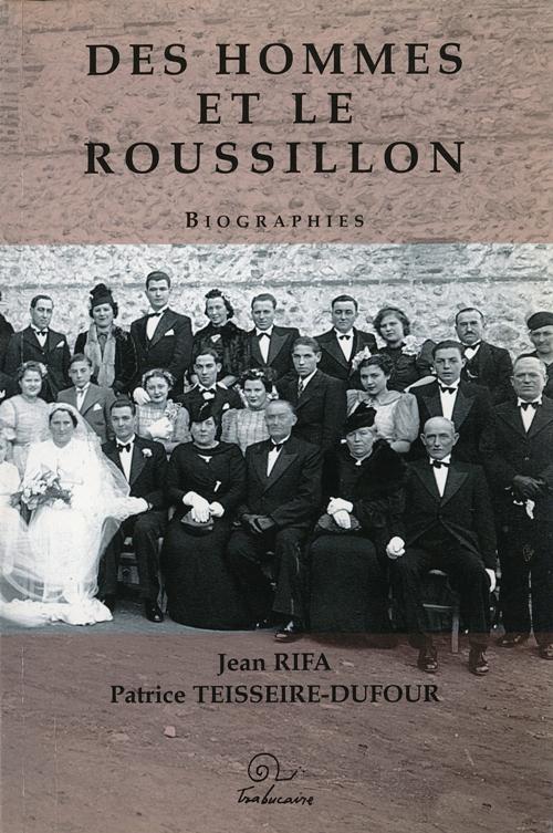 Des hommes et le Roussillon