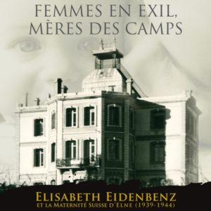 Femmes en exil mères des camps