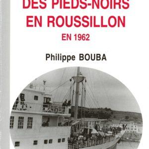 L'arrivée des pieds noirs en Roussillon en 1962