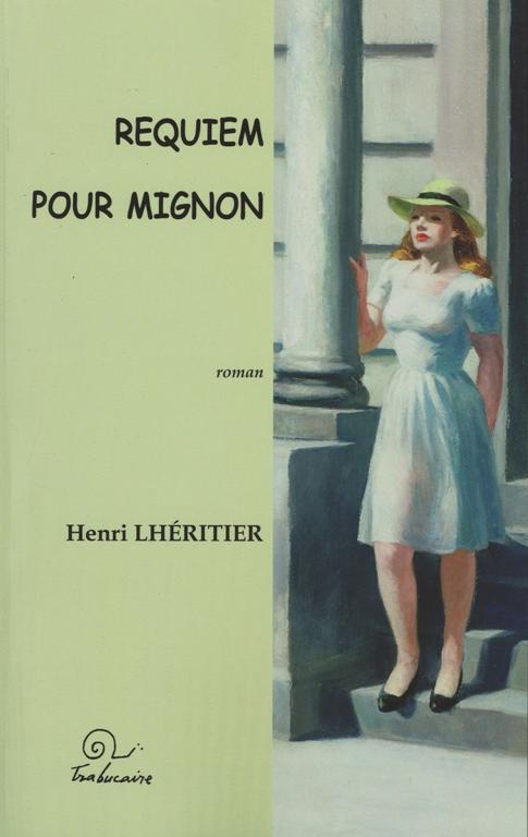 Requiem pour Mignon