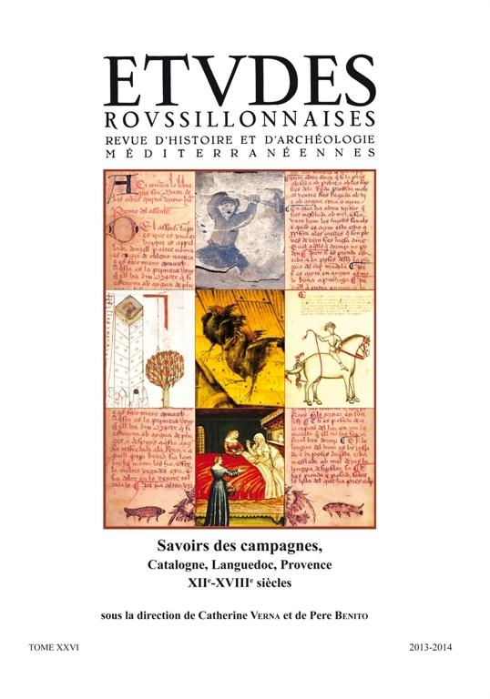 Savoirs des campagnes, Catalogne, Languedoc, Provence, XIIe - XVIIIe siècles
