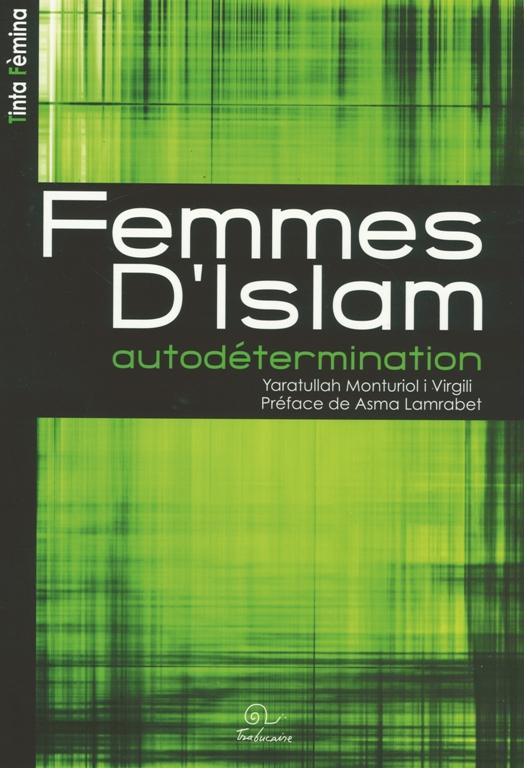 Femmes d'Islam. Autodétermination